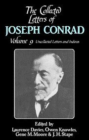 The Collected Letters of Joseph Conrad (The Cambridge Edition of the Letters of Joseph Conrad) (Volume 9)