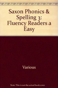 Download Saxon Phonics & Spelling 3: Fluency Readers A Easy pdf