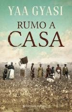 Book cover from Rumo a Casa (Portuguese Edition) by Yaa Gyasi