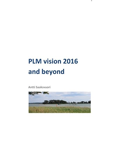 PLM vision 2016 and beyond