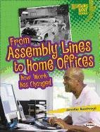 From Assembly Lines to Home Offices: How Work Has Changed (Lightning Bolt Books Comparing Past and Present)