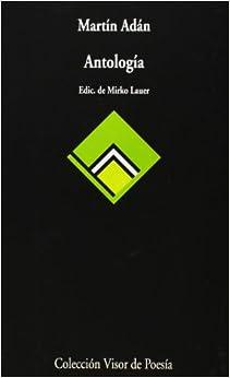 Antología (Colección Visor de poesía) (Spanish Edition)
