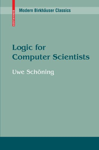 Logic for Computer Scientists (Modern Birkhauser Classics)