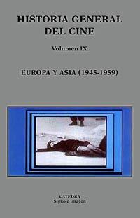 Descargar Libro Historia General Del Cine. Volumen Ix: Europa Y Asia, 1945-1959 José Enrique Monterde