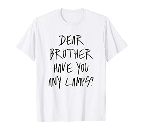 Dear Brother Have You Any Lamps? Funny Moth Costume T-Shirt ()