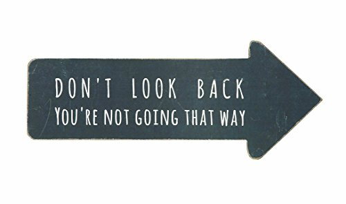 Creative Co-op DA4349 Wooden Arrow Shaped Don't Look Back You're Not Going That Way Wall Sign ()