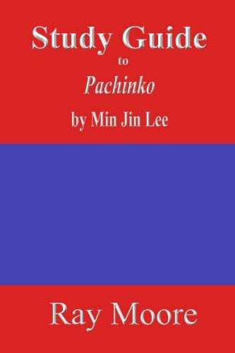 Study Guide to Pachinko by Min Jin Lee (Volume 68)