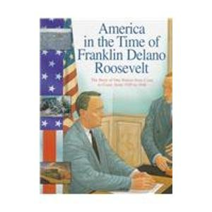 Download America in the Time of Franklin Delano Roosevelt: 1929 To 1948 pdf