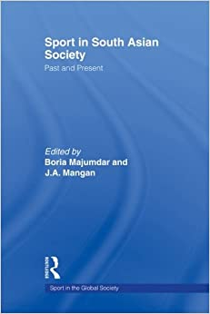 Sport in South Asian Society: Past and Present price comparison at Flipkart, Amazon, Crossword, Uread, Bookadda, Landmark, Homeshop18