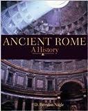 Ancient Rome : A History, Nagle, D. Brendan, 1597380210