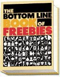 Bottom Line Book of Freebies, Bottom Line Books Editors, 0887232612