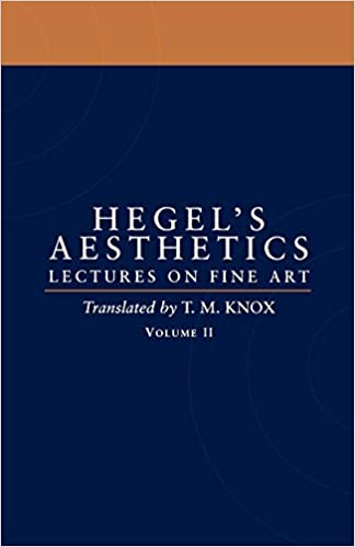 Aesthetics: Lectures on Fine Art Volume II Volume. 2 Edition