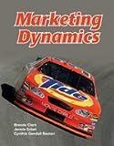 Marketing Dynamics, Brenda Clark and Jennie Sobel, 1590705866
