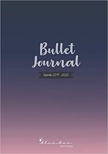Bullet Journal - Agenda 2019-2020: Agenda escolar 2019-2020 ...