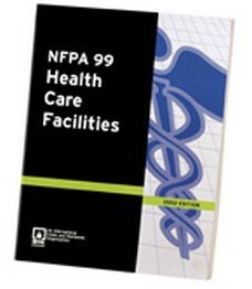 NFPA 99: Standard for Health Care Facilities, 2002 Edition