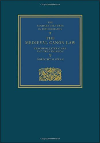 The Medieval Canon Law: Teaching, Literature and Transmission (Sandars Lectures in Bibliography)