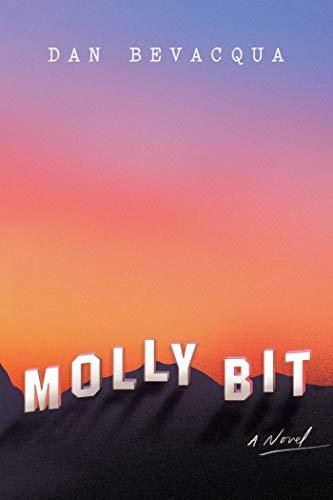 Molly Bit: A Novel