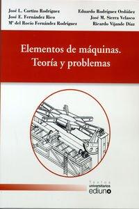 Elementos de máquinas. Teoría y problemas