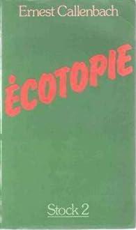 Écotopia par Ernest Callenbach