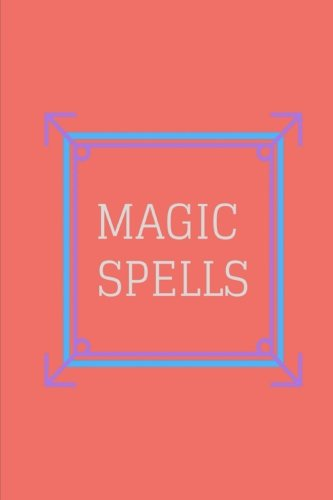 Read Online Magic Spells: Lined Notebook/Journal 6 X 9 pdf