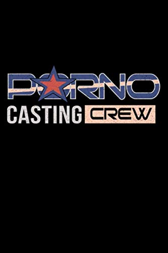 Journal: Porno Casting Crew Funny Porn Star Halloween Costume Black Lined Notebook Writing Diary - 120 Pages 6 x 9 -