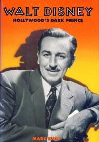 Walt Disney: Hollywood's Dark Prince by Brand: Birch Lane Pr