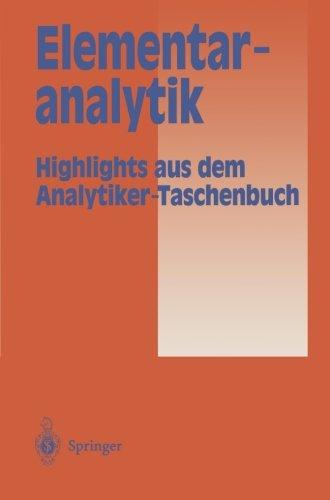 Elementaranalytik: Highlights aus dem Analytiker-Taschenbuch (German Edition)
