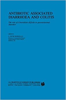 Book Antibiotic Associated Diarrhoea and Colitis: The role of Clostridium difficile in gastrointestinal disorders (Developments in Gastroenterology)