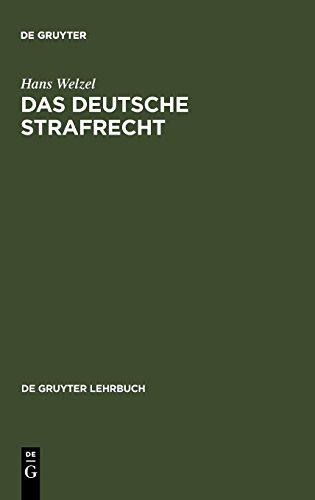 Das Deutsche Strafrecht (de Gruyter Lehrbuch) por Hans Welzel