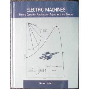 Electric Machines: Theory, Operation, Applications, Adjustment, and Control