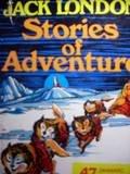 Jack London Stories of Adventure, Jack London, 0890093474