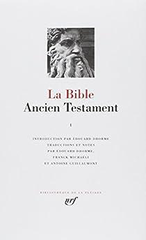 La Bible : Ancien Testament, tome I  par Dhorme