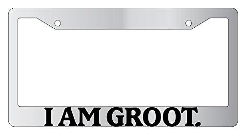I Am Groot Chrome Plastic License Plate Frame 1222 ()
