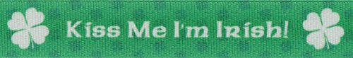 Country Brook Design 7/8 Inch Kiss Me I'm Irish Grosgrain Ribbon, 10 Yards