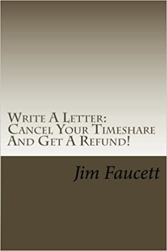 Write A Letter Cancel Your Timeshare And Get Refund Step By Guide To Writing Cancellation That Works