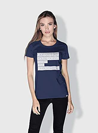 Creo Dress Like Your Going To Meet Your Ex Funny T-Shirts For Women - Xl, Blue