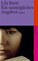 Ein unmögliches Angebot: Roman (suhrkamp taschenbuch)