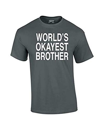 - World's Okayest Brother T Shirt Funny Siblings Tee for Brothers-Charco Charcoal