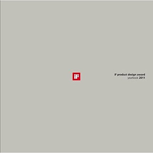 If Product Design Award Yearbook 2011 (If: Yearbook Product (German)) (English and German Edition)