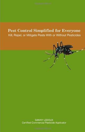 Pest Control Simplified for Everyone: Kill, Repel, or Mitiga