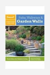Sunset Outdoor Design & Build Guide: Paths, Walkways and Garden Walls: Fresh Ideas for Outdoor Living Paperback