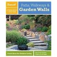 Paths, Walkways & Garden Walls: A Sunset Outdoor Design & Build Guide