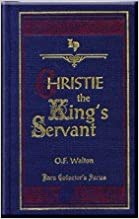 Christie, the King's Servant (Rare Collector's Series)