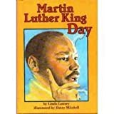 Martin Luther King Day, Linda Lowery, 0876144687