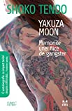 Download Yakuza Moon. Memoriile unei fiice de gangster in PDF ePUB Free Online