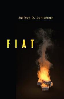 Fiat by [Schlaman, Jeffrey]