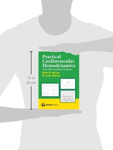 Practical Cardiovascular Hemodynamics: With Self-Assessment Problems - http://medicalbooks.filipinodoctors.org