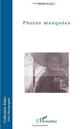 Read Online Photos manquées (French Edition) pdf