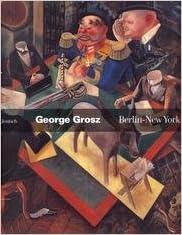 Livre gratuits en ligne George Grosz : Berlin - New York epub pdf
