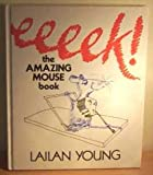 img - for Eeek!: Amazing Mouse Book book / textbook / text book